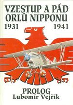 Vzestup a pad orlu Nipponu 1931  1941  Prolog