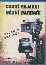 Cesti filmari nezni barbari 22 2 portrety nasich reziseru