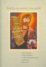 Svetla na zemi i na nebi  Deti a ucitele Ceske republiky k vyroci slovanske misie na Moravu 8632013