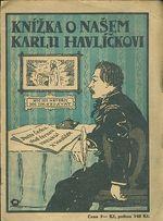 Knizka o nasem Karlu Havlickovi