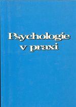 Psychologie v praxi  Prace na sobe a spoluprace s druhymi