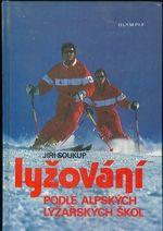 Lyzovani podle alpskych lyzarskych skol