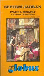 Severni Jadran  Italie a Benatky