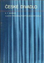 E  F  Burian a jeho program poetickeho divadla  Ceske divadlo