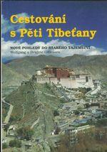 Cestovani s Peti Tibetany