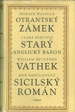Otrantsky zamek  Stary anglicky baron  Vathek  Sicilsky roman