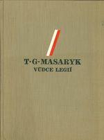T  G  Masaryk  Vudce legii