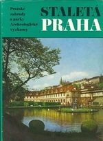 Prazske zahrady a parky  Archeologicke vyzkumy  Staleta Praha