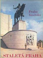 Praha husitska  Staleta Praha
