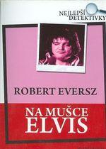 Na musce Elvis