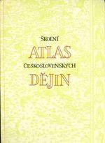 Skolni atlas ceskoslovenskych dejin