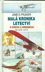 Mala kronika letectvi  O esech a hrdinech
