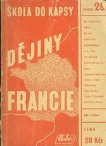 Dejiny Francie od doby predhistoricke az do r 1947