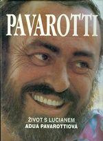 Pavarotti Zivot s Lucianem