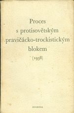 Proces s protisovetskym pravicacko  trockistickym blokem 1938