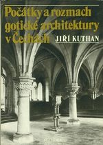 Pocatky a rozmach goticke architektury v Cechach