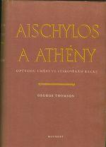 Aischylos a Atheny  O puvodu umeni ve starovekem Recku