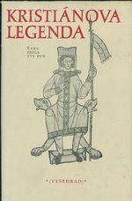 Kristianova legenda  Zivot a umuceni svateho Vaclava a jeho baby svate Ludmily