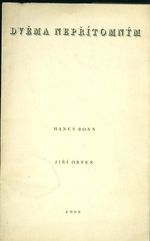 Dvema nepritomnym  Hanus Bonn Nokturno II Z deniku Jiriho Ortena