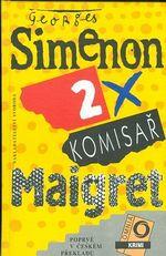 2 x komisar Maigret