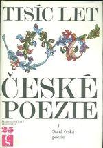 Tisic let ceske poezie I   III