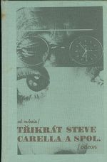 Trikrat Steve Carella a spol