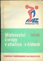 Mistrovstvi Evropy v atletice v cislech 1934  1974