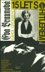 Eva Braunova  15 let s Hitlerem