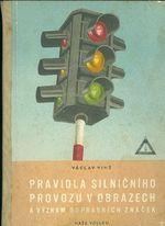 Pravidla silnicniho provozu v obrazech a vyznam dopravnich znacek