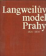 Langweiluv model Praha 18261834  pruvodce po modelu