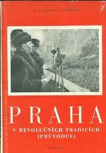 Praha v revolucnich tradicich pruvodce