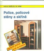 Police policove steny a skrine  Spravny postup krok za krokem