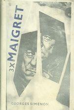 3 x Maigret