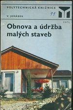 Obnova a udrzba malych staveb