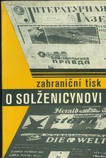 Zahranicni tisk o Solzenicynovi