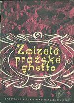 Zmizele prazske ghetto