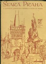 Stara Praha v leptech Jaroslava Skrbka