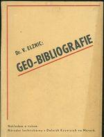 Geo  bibliografie Geodeticka literatura knihoven vys skol v Cechach a na Morave
