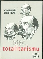 Otec totalitarismu