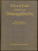 Illustrierte Sittengeschichte vom Mittelalter bis zur Gegenwart