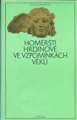 Homersti hrdinove ve vzpominkach veku