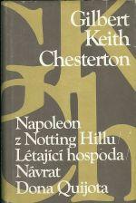 Napoleon z Notting Hillu  Letajici hospoda  Navrat Dona Quijota