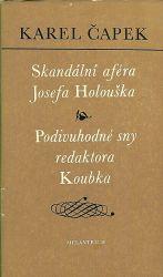 Skandalni afera Josefa Holouska  Podivuhodne sny redaktora Koubka