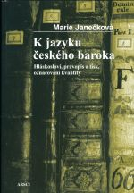 K jazyku ceskeho baroka  Hlaskoslovi pravopis a tisk oznacovani kvantity