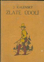 Zlate udoli  Dobrodruzny romanek