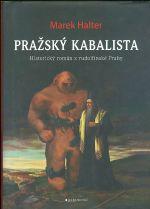 Prazsky kabalista  Historicky roman z rudolfinske Prahy