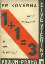1  1 3   Proti rozumu a tvorivosti