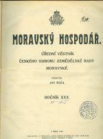 Moravsky hospodar  Ustredni vestnik ceskeho odboru zem  rady moravske  roc  XXX