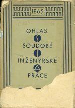 SIA 1965  1930  Ohlas soudobe inzenyrske prace  Sbornik vydany k X  sjezdu ceskoslovenskych inzenyru v Praze 1930