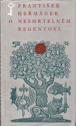 O nesmrtelnem regentovi